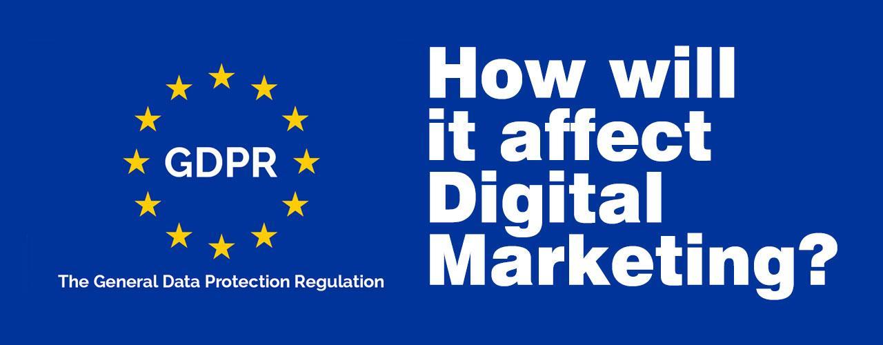 GDPR Impact on Digital Marketing